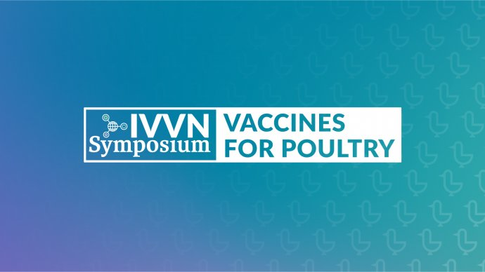 IVVN Symposium: Vaccines for Poultry, 25 February 2021