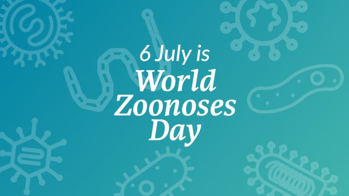 6 July is World Zoonoses Day