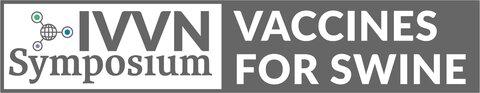 IVVN Symposium: Vaccines for Swine